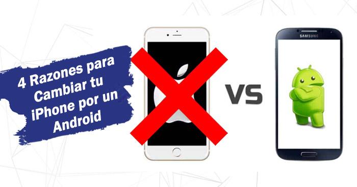 cambiar tu iphone por un android