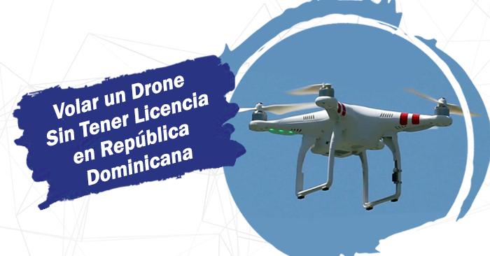 volar drone sin licencia